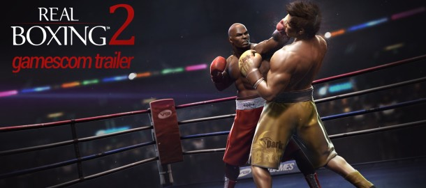 real-boxing-2-gamescom-trailer